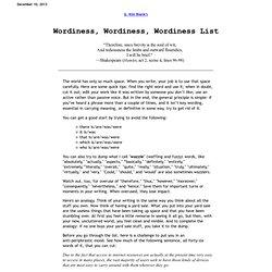 Wordiness, Wordiness, Wordiness List