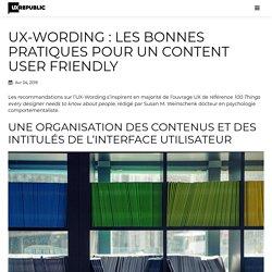 UX-Wording : les bonnes pratiques pour un content user friendly