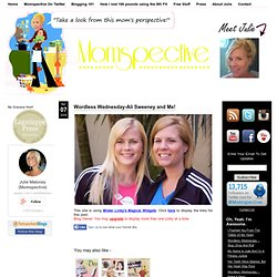 Wordless Wednesday-Ali Sweeney and Me!