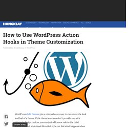 How to Use WordPress Action Hooks in Theme Customization