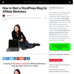 How To Start A WordPress Blog For Affiliate Marketers 9 July 2020