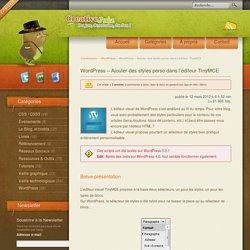 WordPress – Ajouter des styles perso dans l'éditeur TinyMCE - WordPress