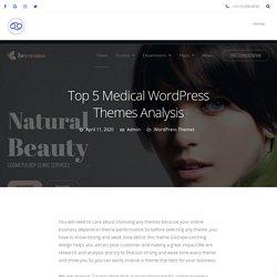 Top 5 Medical WordPress Themes Analysis - 69Themes