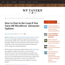 How to Stay in the Loop if You Turn Off WordPress' Automatic Updates