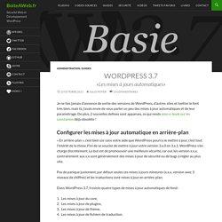 WordPress 3.7 : Les mises à jours automatiques