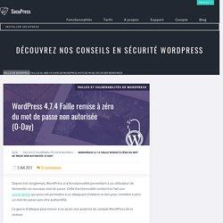 WordPress 4.7.4 Faille remise à zéro du mot de passe non autorisée (0-Day) - SecuPress