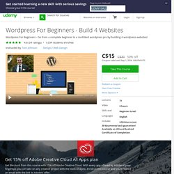 Wordpress For Beginners - Build 4 Websites