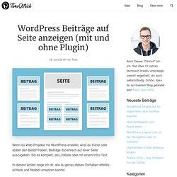 Wordpress Beiträge auf Seite anzeigen (So klappt's!)