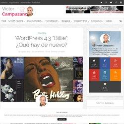 """Wordpress 4.3 """"Billie"""": ¿Qué hay de nuevo?"""