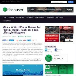 Mira – A WordPress Theme for Photo, Travel, Fashion, Food Bloggers - Flashuser