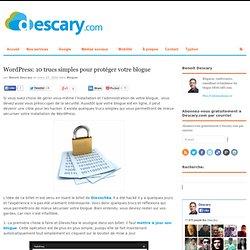 10 trucs pour protéger votre blogue