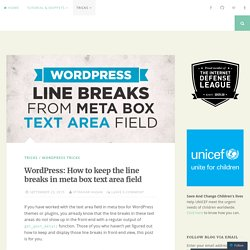 WordPress: How to keep the line breaks in meta box text area field – Iftakhar's Code Blog