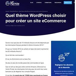 Quel thème WordPress choisir pour créer un site eCommerce