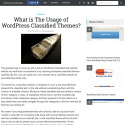 What is The Usage of WordPress Classified Themes?