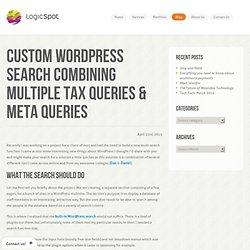 Custom Wordpress search combining multiple tax queries & meta queries LogicSpot
