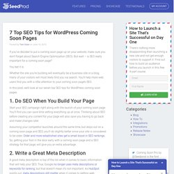 7 Top SEO Tips for WordPress Coming Soon Pages - SeedProd