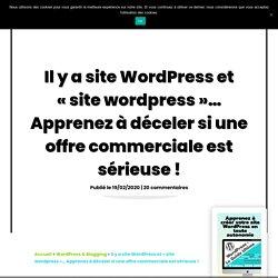 Site WordPress de qualité : décelez si une offre commerciale est sérieuse !