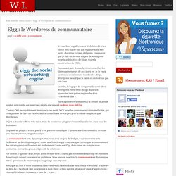 Elgg : le Wordpress du communautaire