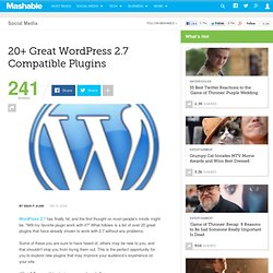 20+ Great WordPress 2.7 Compatible Plugins