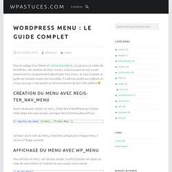 WordPress menu : Le guide complet - wpastuces.com