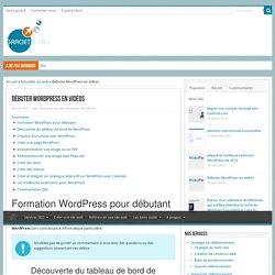 Tutos vidéo WordPress en français et complètement gratuits
