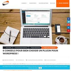 Plugin pour Wordpress → conseils pour trouver la bonne extension