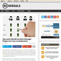 Top-notch WordPress Role Manager Plugins for Your Consideration