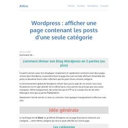 Wordpress : afficher une page contenant les posts d'une seule catégorie