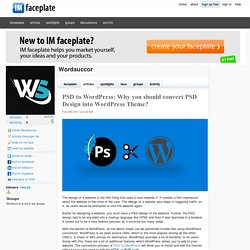 Why you should convert PSD Design into WordPress Theme?