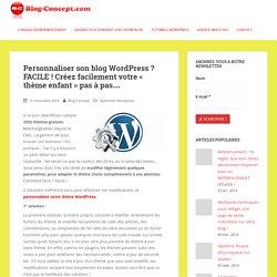 Wordpress : comment créer un « thème enfant »