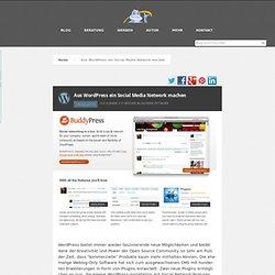 Aus WordPress ein Social Media Network machen auf datenschmutz.net