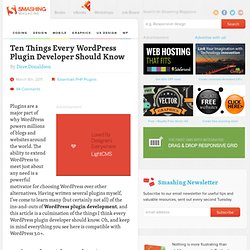 Ten Things Every WordPress Plugin Developer Should Know - Smashing Magazine