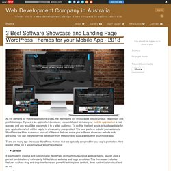 3 Best Software Showcase and Landing Page WordPress Themes for your Mobile App - 2018 - Web Development Company in Australia
