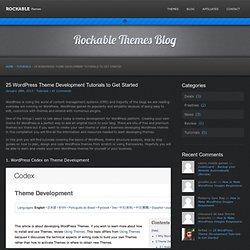 25 WordPress Theme Development Tutorials to Get Started - Rockable Themes