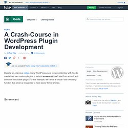 A Crash-Course in WordPress Plugin Development