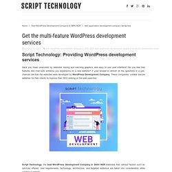 Get the multi-feature WordPress development services