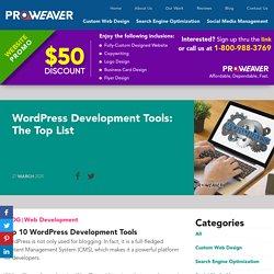 WordPress Development Tools: The Top List