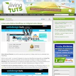 Créez votre thème WordPress en intégrant votre design