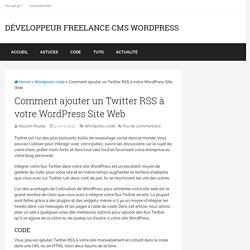 Comment ajouter un Twitter RSS à votre WordPress Site Web
