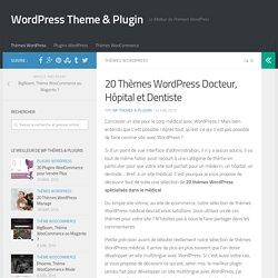20 Thèmes WordPress Docteur, Hôpital et Dentiste