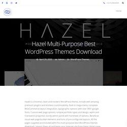 Hazel Multi-Purpose Best WordPress Themes Download - 69Themes