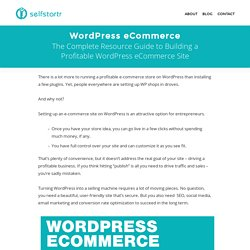 WordPress eCommerce: The Definitive Guide