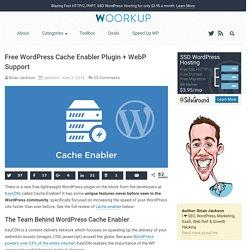 Free WordPress Cache Enabler Plugin + WebP Support