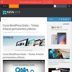 Curso WordPress Gratis – Temas, Enlaces permanentes y Menús