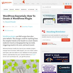 WordPress Essentials: How To Create A WordPress Plugin - Smashing WordPress
