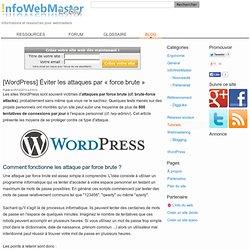 [WordPress] Éviter les attaques par « force brute »