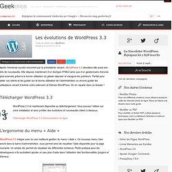 WordPress 3.3, les évolutions à découvrir dans notre dossier !