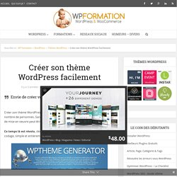 Créer son thème WordPress facilement - Générer son thème WordPress