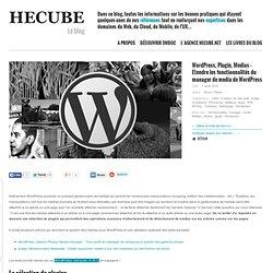 Wordpress, Plugin, Medias - Etendre les fonctionnalités du manager de media de WordPress