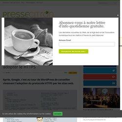 WordPress veut aussi nous forcer à adopter le HTTPS